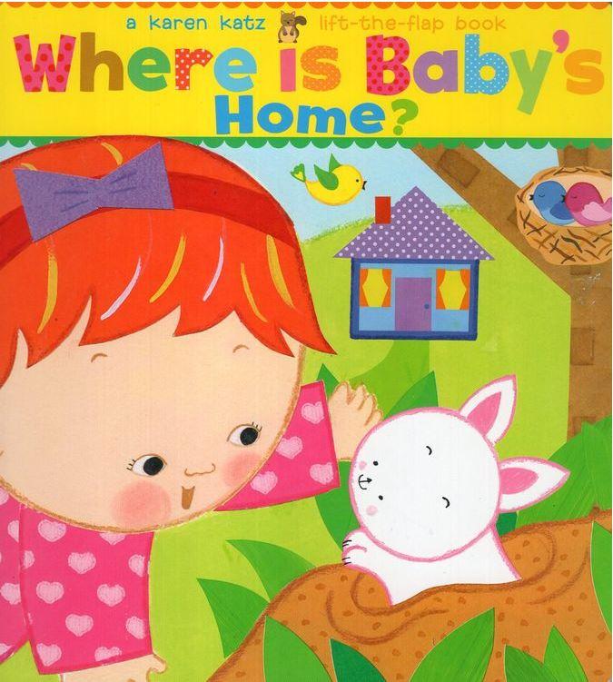 Where is Baby's Home? by Karen Katz